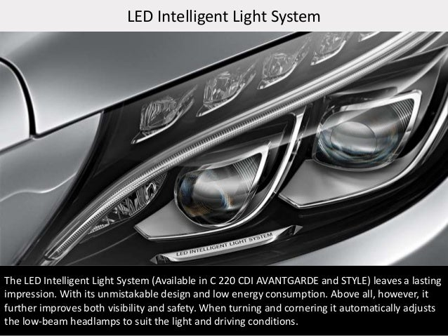 Book your dream mercedes new c class car from akshaya for Mercedes benz intelligent light system c class
