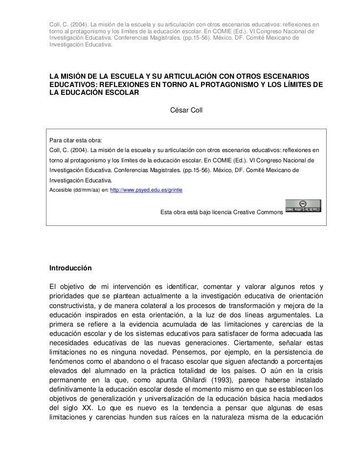 Coll, C. (2004). La misión de la escuela y su articulación con otros escenarios educativos: reflexiones entorno al protago...