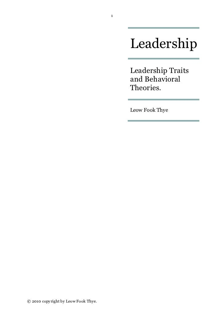 trait and behavioral leadership theories Lesson 6 trait theories vs behavioral theories of leadership cda training academy  10 traits of toxic parents who ruin their children's  ten leadership theories in five minutes.