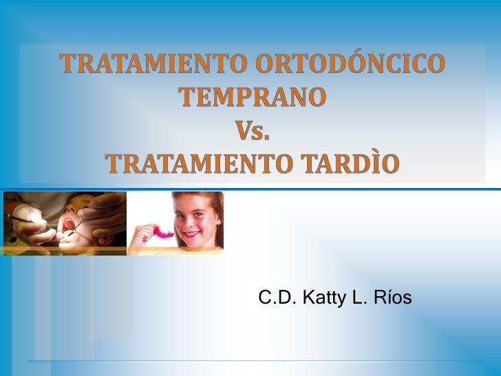 C.D. Katty L. Ríos