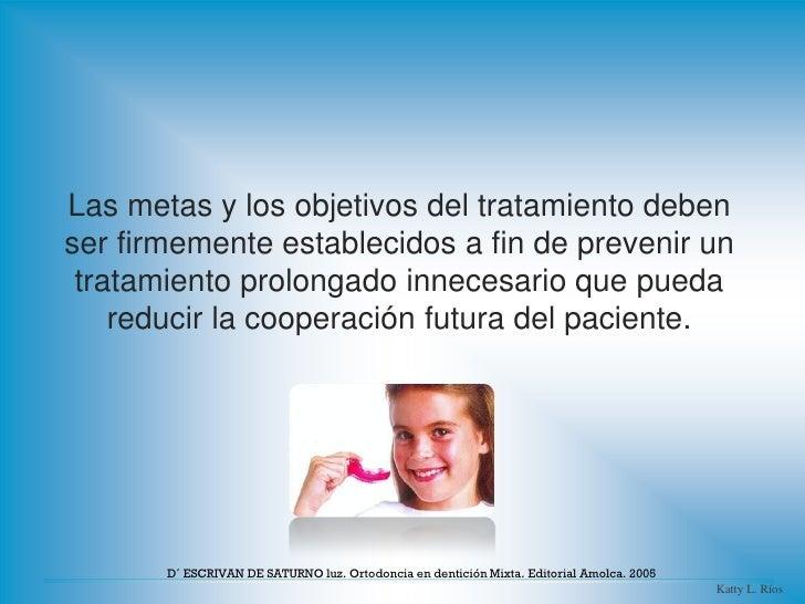 Las metas y los objetivos del tratamiento debenser firmemente establecidos a fin de prevenir un tratamiento prolongado inn...