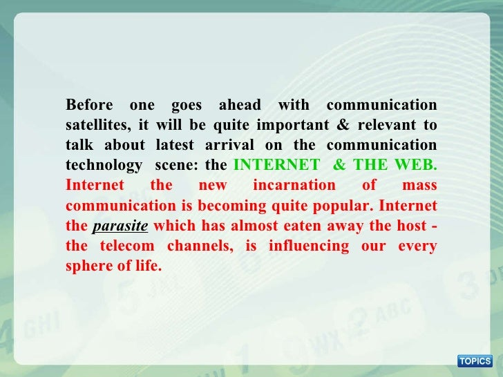Before one goes ahead with communication satellites, it will be quite important & relevant to talk about latest arrival on...