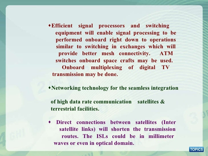 <ul><ul><ul><li>Efficient signal processors and switching    equipment will enable signal processing to be    performed on...