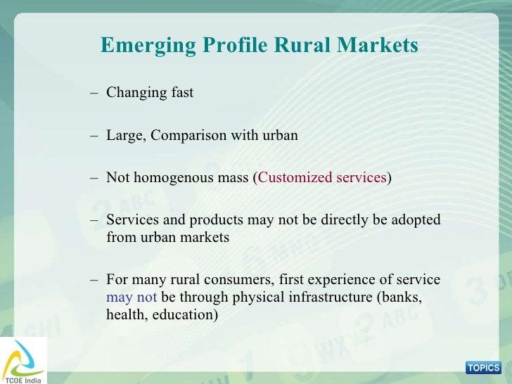 <ul><ul><li>Changing fast </li></ul></ul><ul><ul><li>Large, Comparison with urban </li></ul></ul><ul><ul><li>Not homogenou...