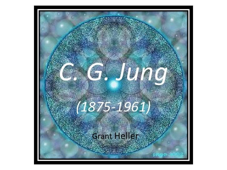 C. G. Jung  (1875-1961)    Grant Heller