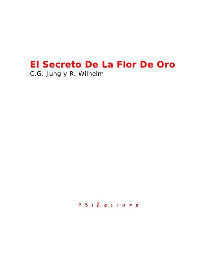 El Secreto De La Flor De OroC.G. Jung y R. Wilhelm