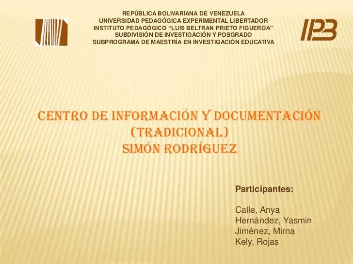 """REPÚBLICA BOLIVARIANA DE VENEZUELA<br />UNIVERSIDAD PEDAGÓGICA EXPERIMENTAL LIBERTADOR<br />INSTITUTO PEDAGÓGICO """"LUIS BEL..."""