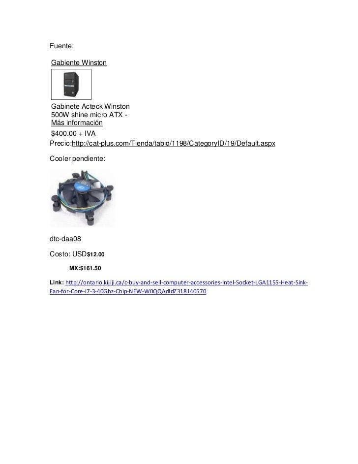 Fuente:Gabiente WinstonGabinete Acteck Winston500W shine micro ATX -Más información$400.00 + IVAPrecio:http://cat-plus.com...