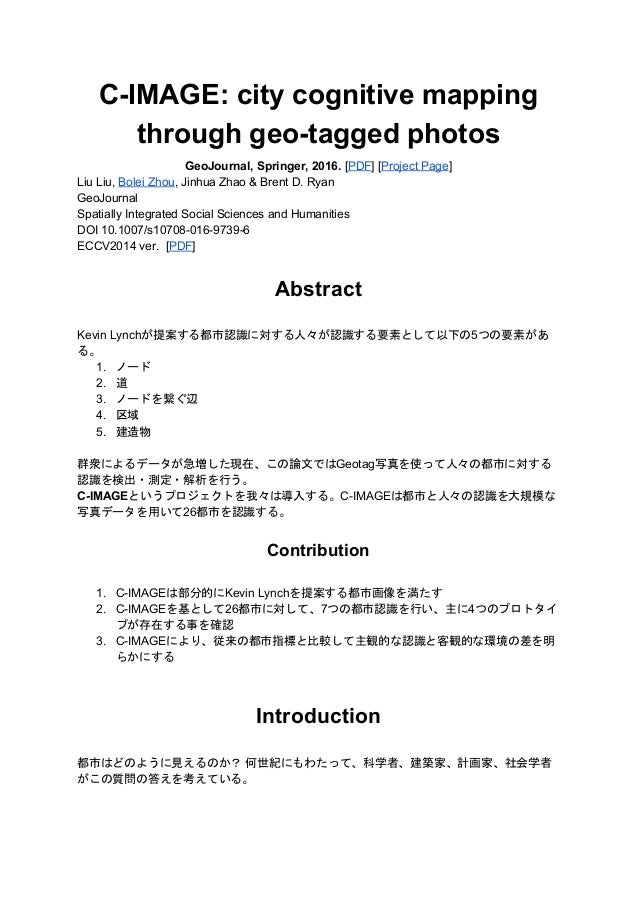C-IMAGE: city cognitive mapping through geo-tagged photos GeoJournal, Springer, 2016. ​[​PDF​] [​Project Page​] Liu Liu, ​...