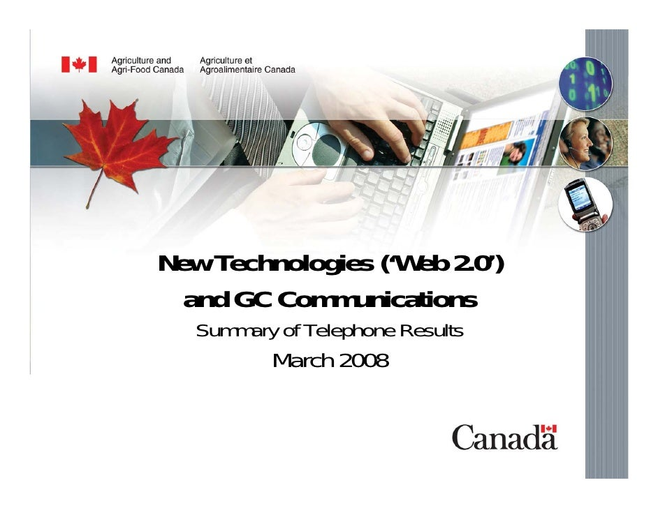 """New Technologies (""""Web 2.0"""")  and GC Communications:   New Technologies ('Web 2.0')      and GC Communications    Summary ..."""