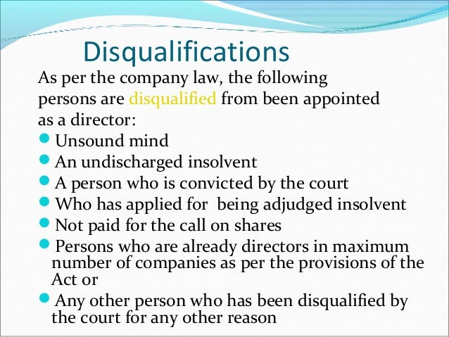 Appointment, Disqualification And Liabilities Of Directors of A Company: A Legal Perspective