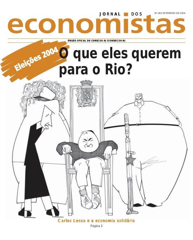 Nº 182 SETEMBRO DE 2004                          JORNAL                DOS    ÓRGÃO OFICIAL DO CORECON-RJ E SINDECON-RJO q...