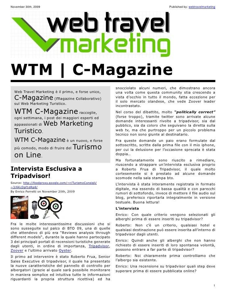 November 30th, 2009                                                                        Published by: webtravelmarketin...