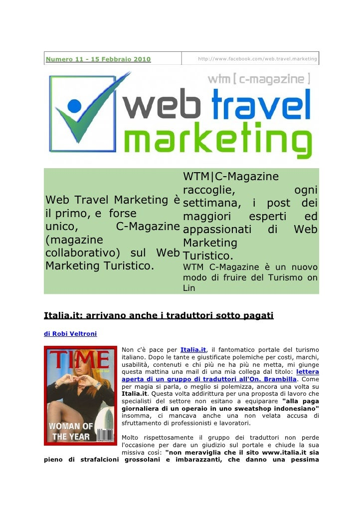 Numero 11 - 15 Febbraio 2010                   http://www.facebook.com/web.travel.marketing                             WT...