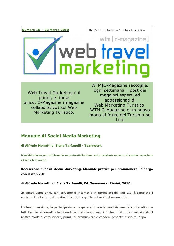 Numero 16 - 22 Marzo 2010                         http://www.facebook.com/web.travel.marketing                            ...