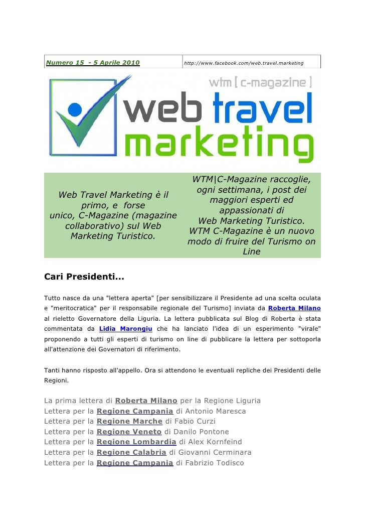 Numero 15 - 5 Aprile 2010                        http://www.facebook.com/web.travel.marketing                             ...