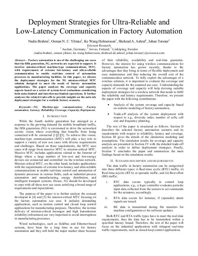 Deployment Strategies for Ultra-Reliable and Low-Latency Communication in Factory Automation Nadia Brahmi1 , Osman N. C. Y...