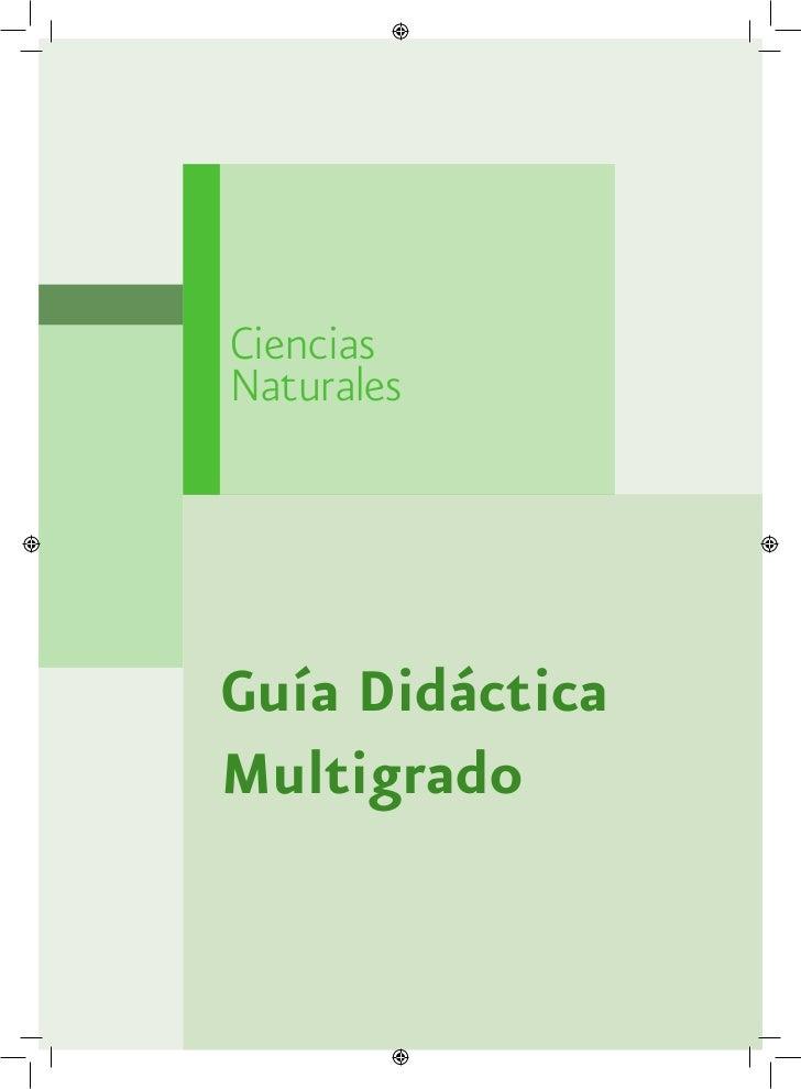 CienciasNaturalesGuía DidácticaMultigrado