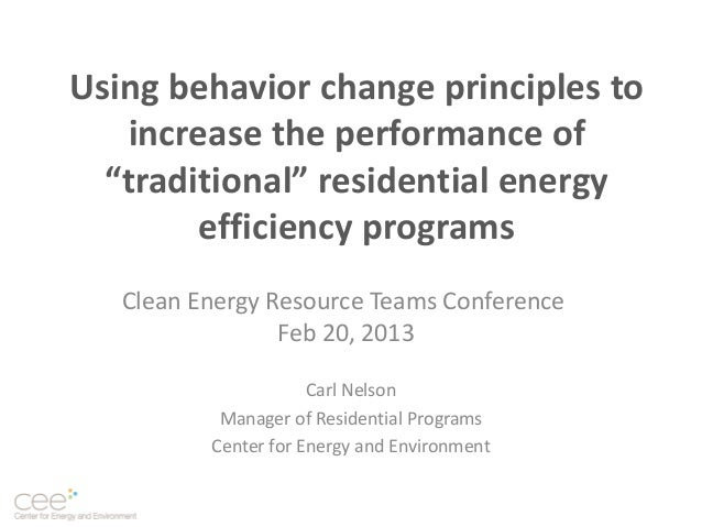 """Using behavior change principles to   increase the performance of  """"traditional"""" residential energy        efficiency prog..."""
