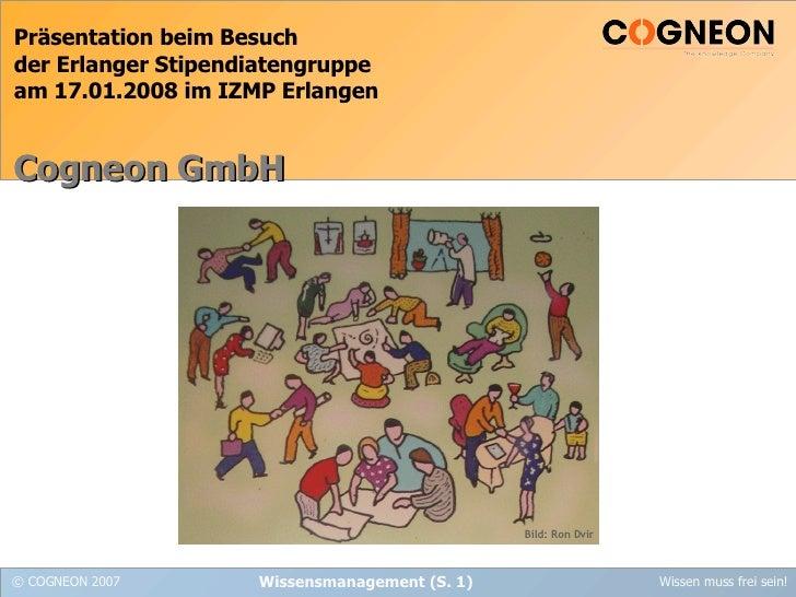Präsentation beim Besuch  der Erlanger Stipendiatengruppe  am 17.01.2008 im IZMP Erlangen   Cogneon GmbH Bild: Ron Dvir