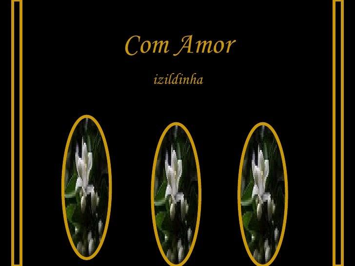 Com Amor izildinha