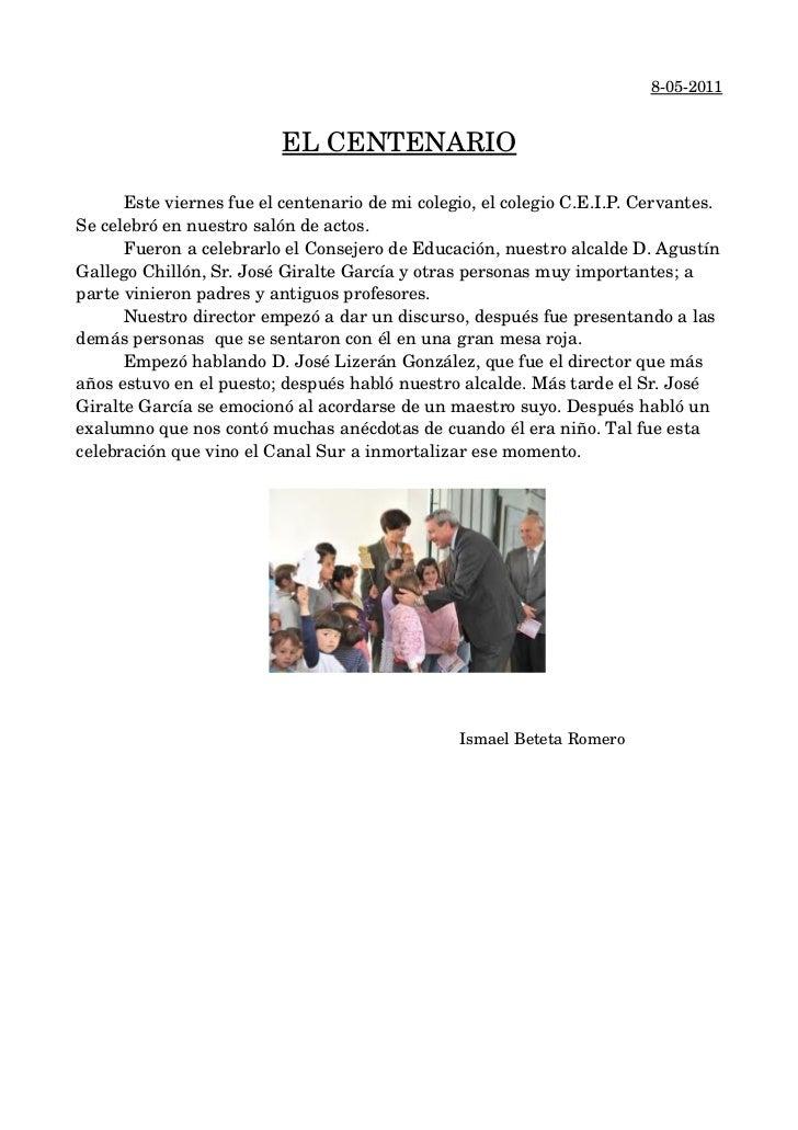 8052011                                ELCENTENARIO      Esteviernesfueelcentenariodemicolegio,elcolegioC.E.I...