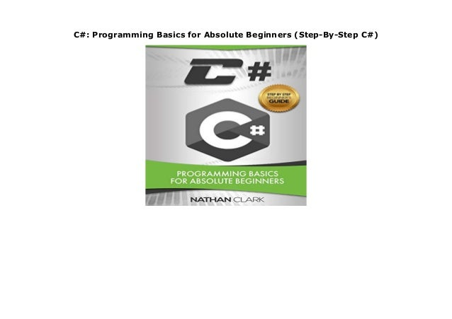 Programming Basics for Absolute Beginners C++