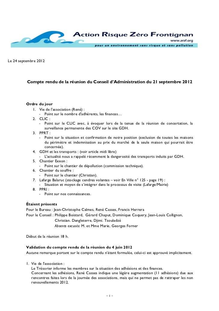 Le 24 septembre 2012          Compte rendu de la réunion du Conseil d'Administration du 21 septembre 2012         Ordre du...