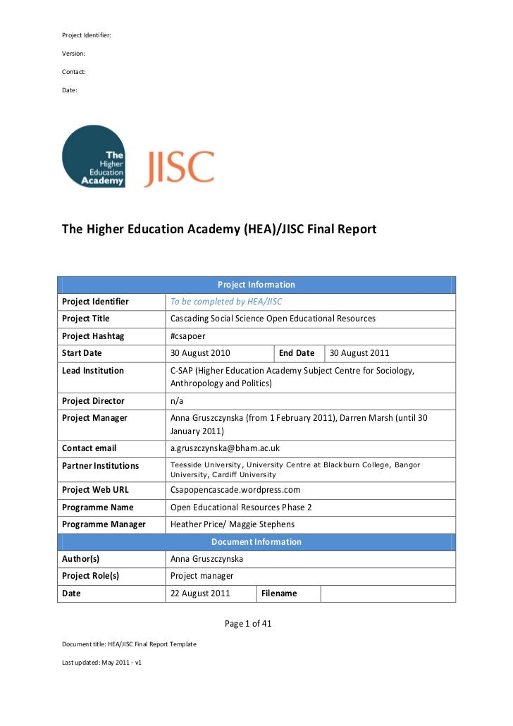 Project Identifier:Version:Contact:Date:The Higher Education Academy (HEA)/JISC Final Report                              ...