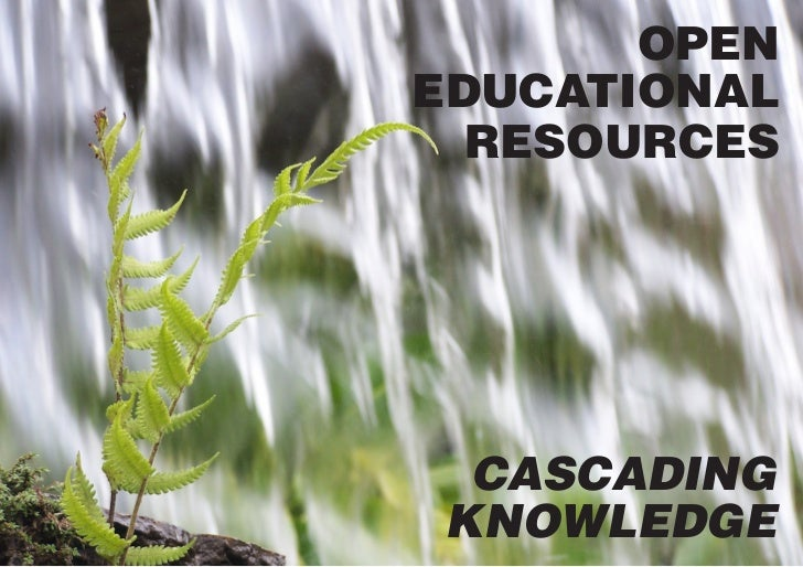 OPENEDUCATIONAL  RESOURCES CASCADINGKNOWLEDGE