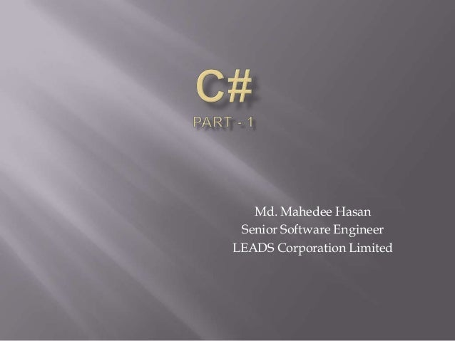 Md. Mahedee Hasan Senior Software Engineer LEADS Corporation Limited