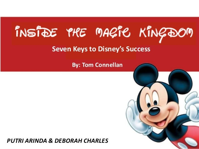 Book summary inside the magic kingdom inside the magic kingdom agenda by tom connellan putri arinda deborah charles seven keys to disneys success publicscrutiny Image collections