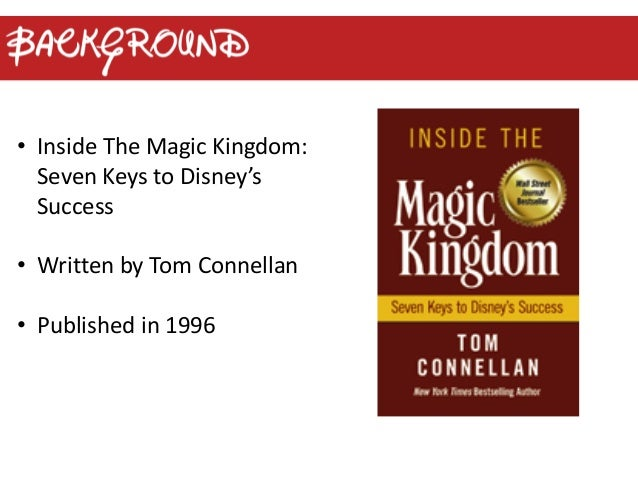 Book summary inside the magic kingdom 1 worldwide huge percentage are repeat visitors 3 intro inside the magic kingdom seven keys to disneys success publicscrutiny Image collections