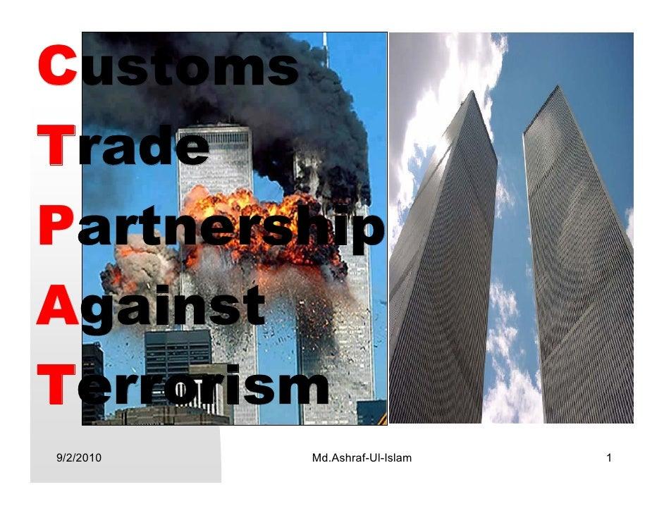 Customs Trade Partnership Against Terrorism 9/2/2010   Md.Ashraf-Ul-Islam   1
