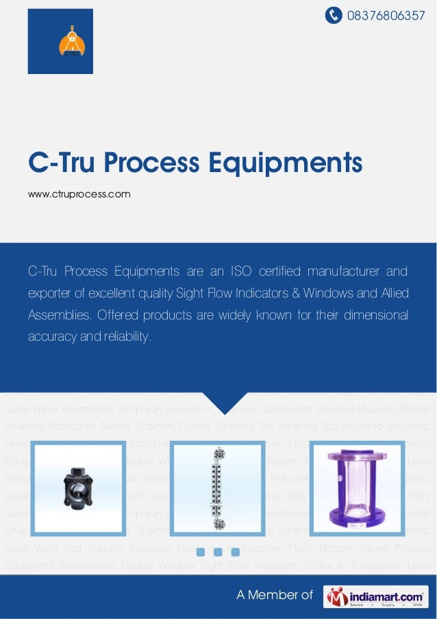 08376806357A Member ofC-Tru Process Equipmentswww.ctruprocess.comDouble Window Sight Flow Indicators Reflex & Transparent ...