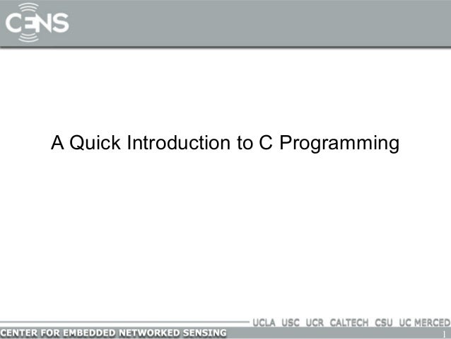 1 A Quick Introduction to C Programming