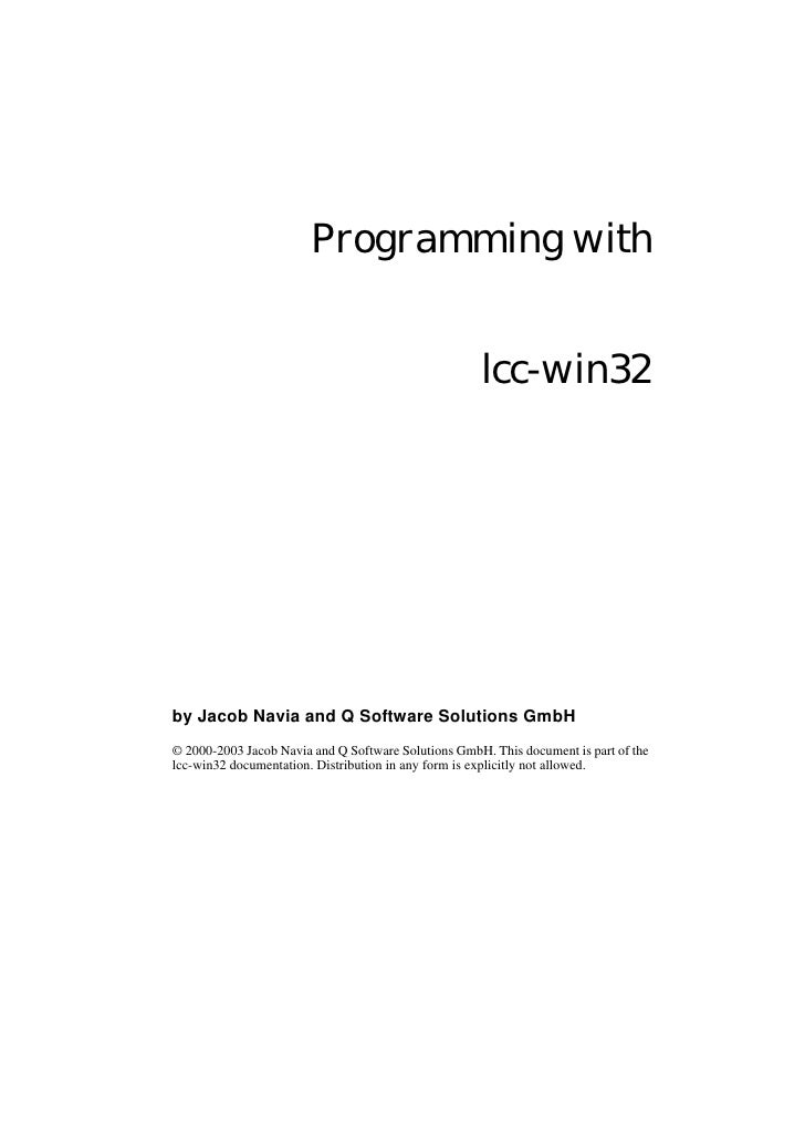 Programming with                                                        lcc-win32     by Jacob Navia and Q Software Soluti...