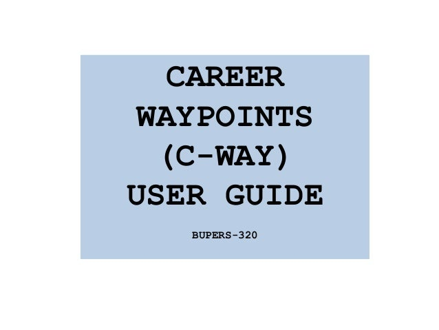 CAREERWAYPOINTS(C-WAY)USER GUIDEBUPERS-320