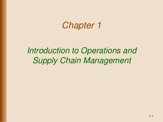 Chapter 1Introduction to Operations andSupply Chain Management1-1