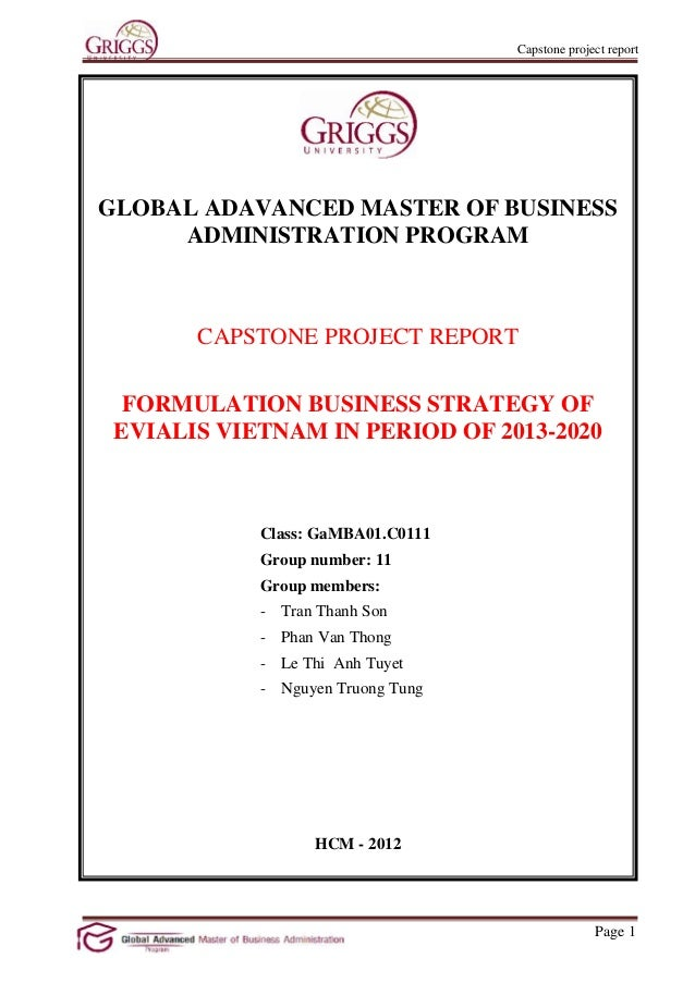 Capstone project reportGLOBAL ADAVANCED MASTER OF BUSINESS     ADMINISTRATION PROGRAM       CAPSTONE PROJECT REPORT  FORMU...