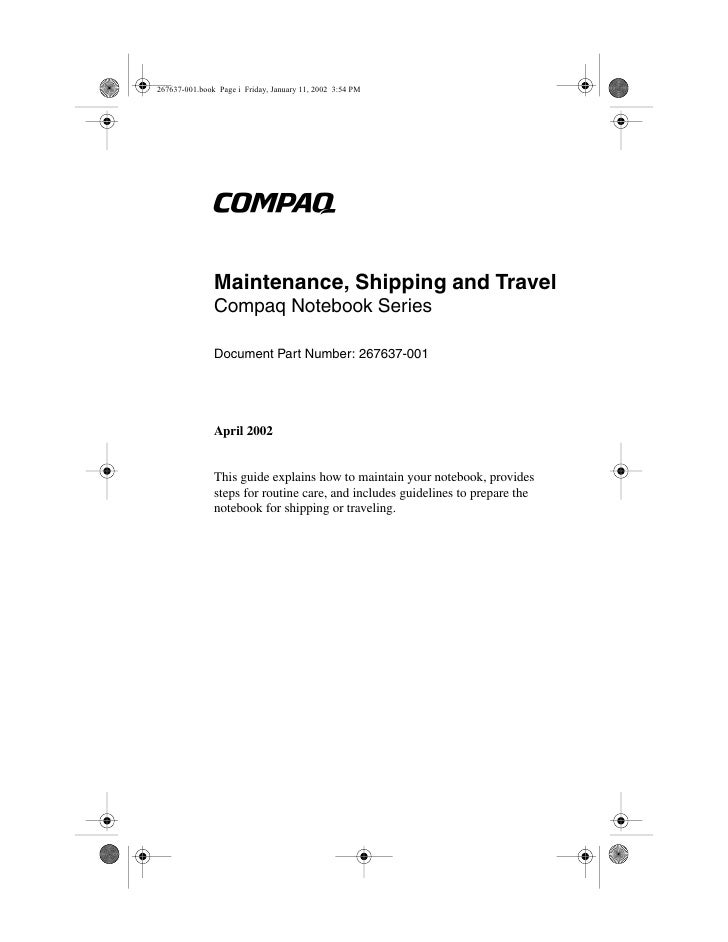 bMaintenance, Shipping and TravelCompaq Notebook SeriesDocument Part Number: 267637-001April 2002This guide explains how t...