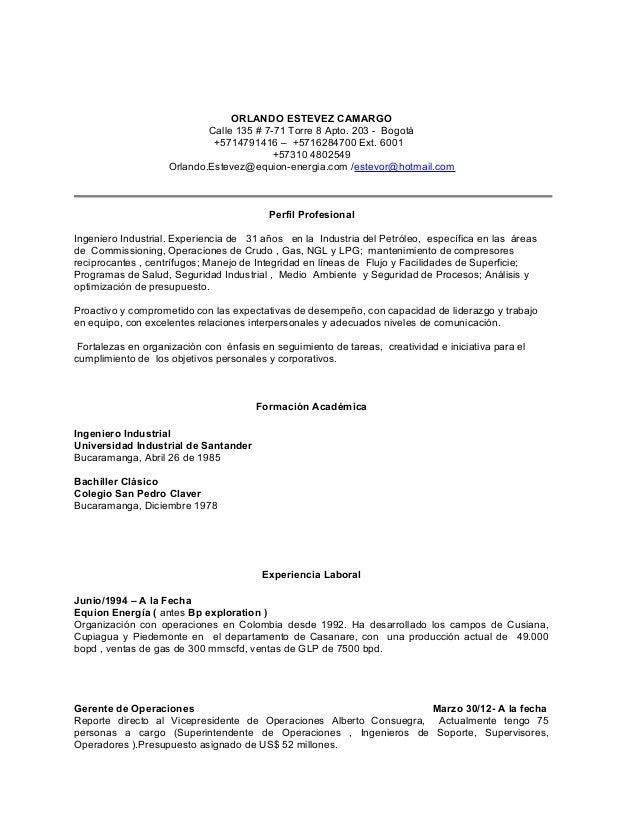ORLANDO ESTEVEZ CAMARGO Calle 135 # 7-71 Torre 8 Apto. 203 - Bogotá +5714791416 – +5716284700 Ext. 6001 +57310 4802549 Orl...