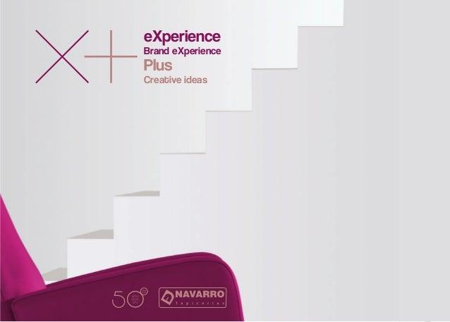 eXperience Brand eXperience Creative ideas Plus