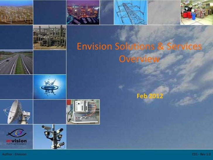 Envision Solutions & Services                              Overview                                 Feb 2012Author : Envis...