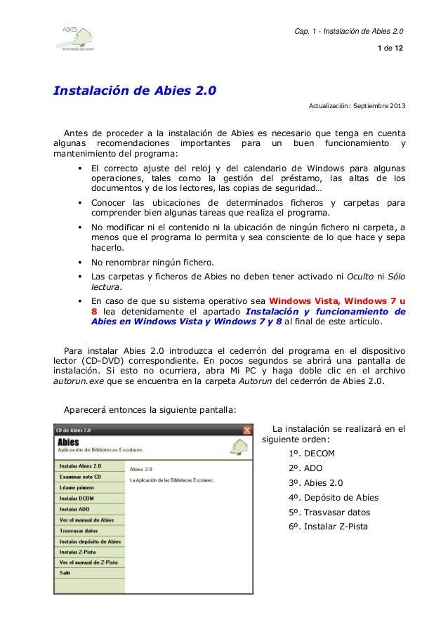 Cap. 1 - Instalación de Abies 2.0 1 de 12  Instalación de Abies 2.0 Actualización: Septiembre 2013  Antes de proceder a la...