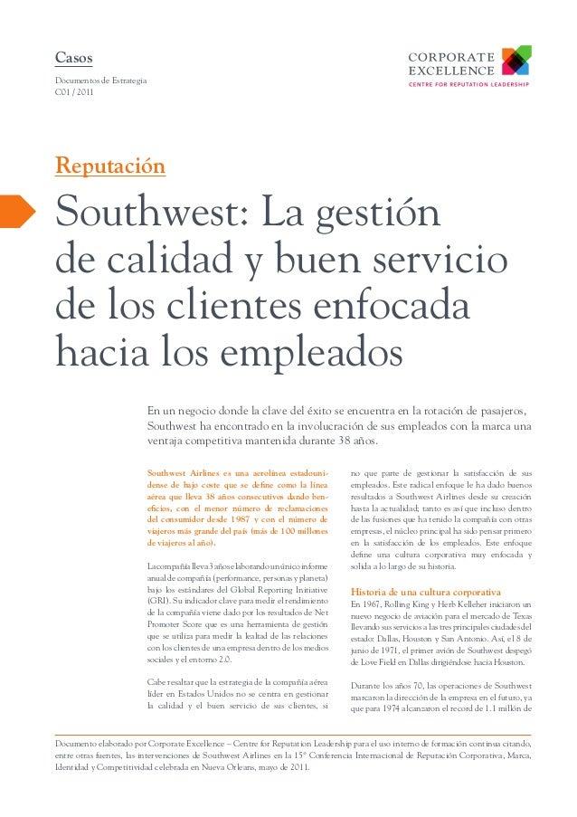 Casos Documentos de Estrategia C01 / 2011  Reputación  Southwest: La gestión de calidad y buen servicio de los clientes en...