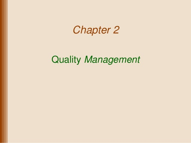 Chapter 2Quality Management
