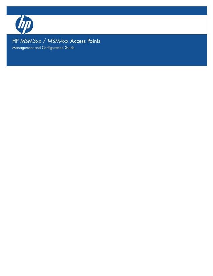 HP MSM3xx / MSM4xx Access Points Management and Configuration Guide5400zl SwitchesHP MSM3xx / MSM4xx Access PointsInstalla...