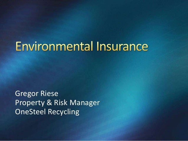 Gregor Riese Property & Risk Manager OneSteel Recycling