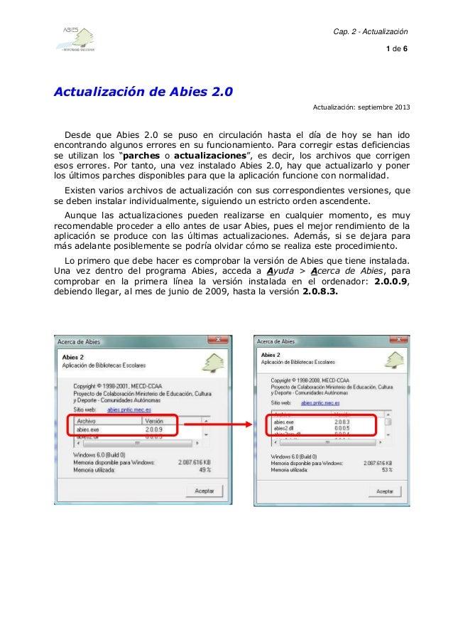 Cap. 2 - Actualización 1 de 6  Actualización de Abies 2.0 Actualización: septiembre 2013  Desde que Abies 2.0 se puso en c...